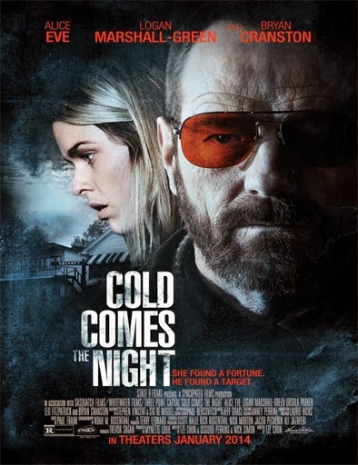 Ver  Cold Comes the Night – 2014