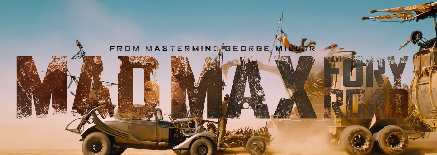 Mad Max: Fury Road - New Trailer & Images