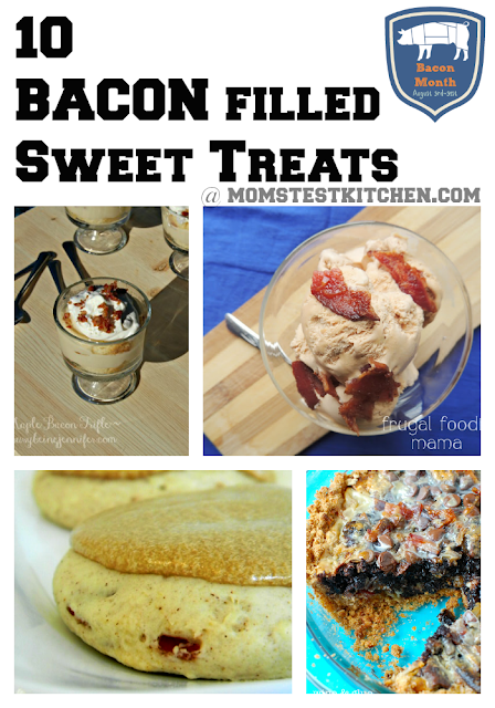 Mom's Test Kitchen: 10 Bacon Filled Sweet Treats #BaconMonth