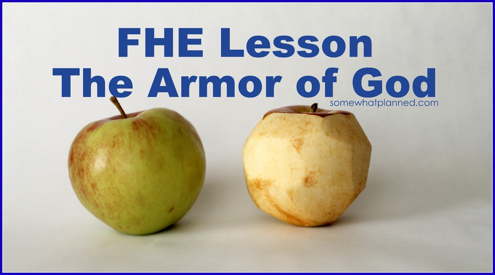 fhe lesson armor of god with fruit somewhat planned