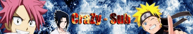 CrAzY-Sub פנסאב איכותי לאנימות!