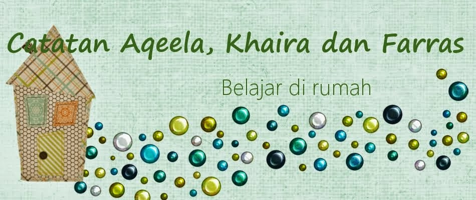 Catatan Aqeela, Khaira dan Farras