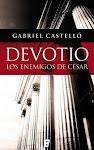 DEVOTIO, Los enemigos de César