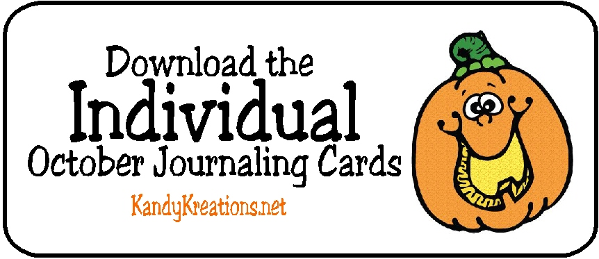 Click here for your Individual October Journaling Card Download by KandyKreations