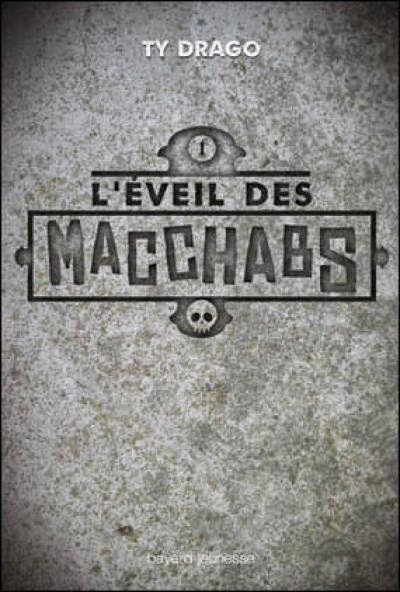 http://www.leslecturesdemylene.com/2014/05/leveil-des-macchabs-tome-1-de-ty-drago.html