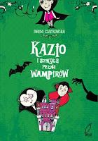 (81) Kazio i szkoła pełna wampirów