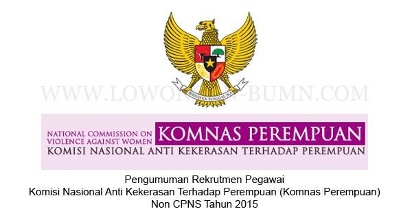 KOMNAS PEREMPUAN: SEKRETARIS SEKJEN DAN KOMISIONER - NON PNS, INDONESIA