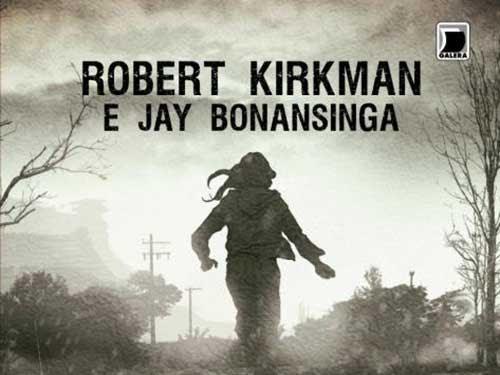 O Caminho para Woodbury, The Walking Dead 2, Robert Kirkman e Jay Bonansinga, Galera Record