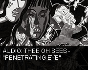Thee Oh Sees - Penetrating Eye
