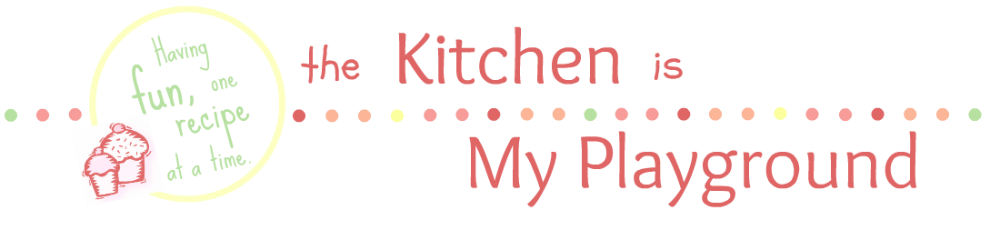 The Kitchen is My Playground