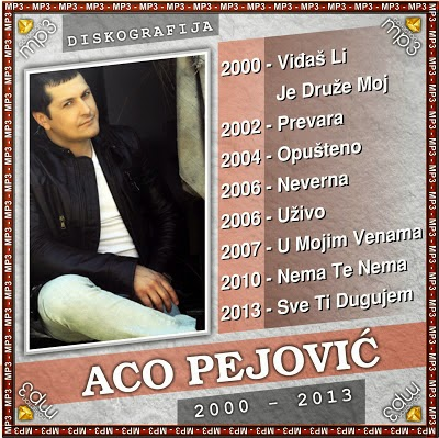 Aco Pejovic - Diskografija (2000-2013)  Aco+Pejovic