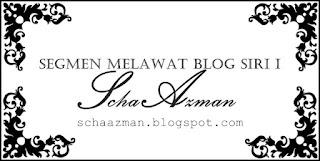 http://schaazman.blogspot.com/2012/10/segmen-melawat-blog-siri-i.html
