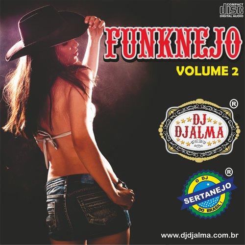 frente Dj Djalma FunkNejo Vol 2