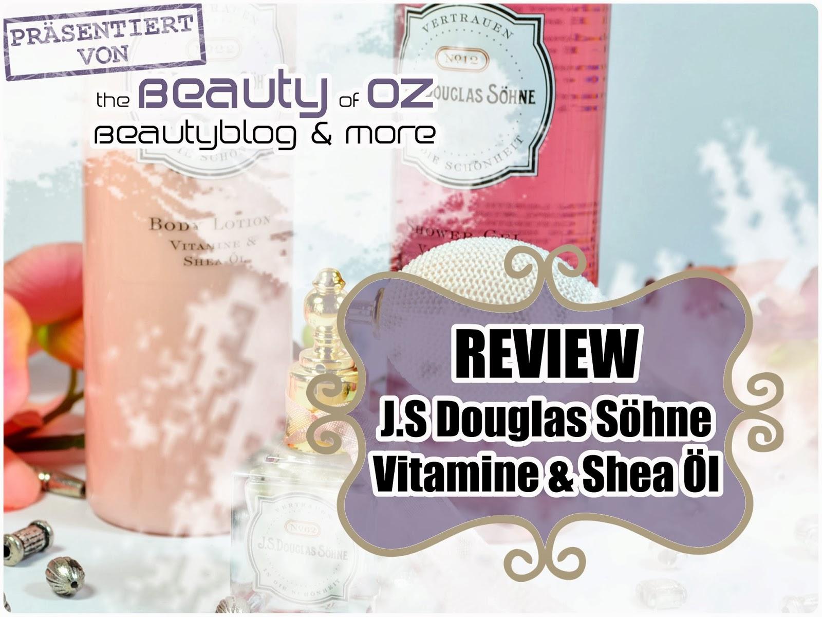Review J.S Douglas Söhne VITAMINE & SHEA ÖL
