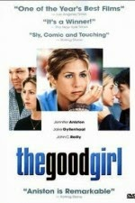 Watch The Good Girl (2002) Megavideo Movie Online