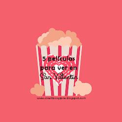 5 Películas para ver en San Valentín (edición 2018) - Cine, Libros y Jane Austen