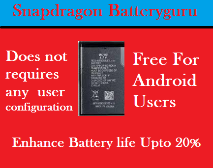 Snapdragon Batteryguru, Enhances Battery life upto 20 Percent