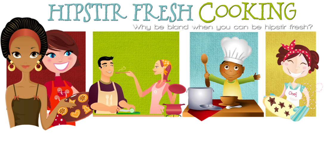 Hipstir Fresh Cooking