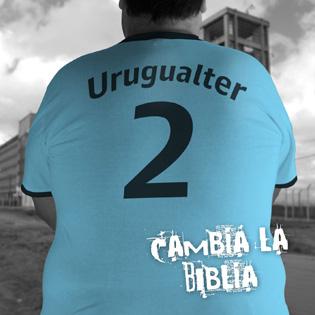 Cambia LA Biblia Urugwalter Urugualter 2011