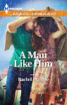 A Man Like Him - available now!