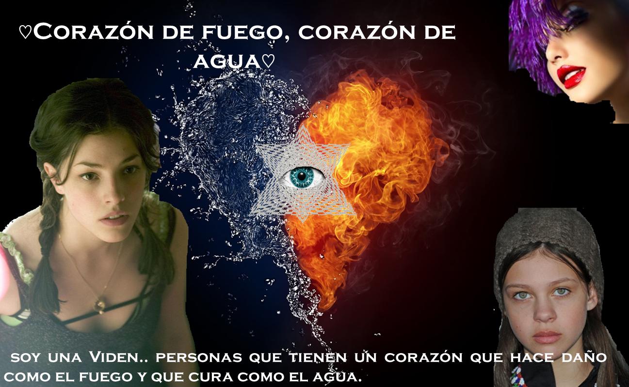 ♡Corazón de fuego, corazón de agua♡