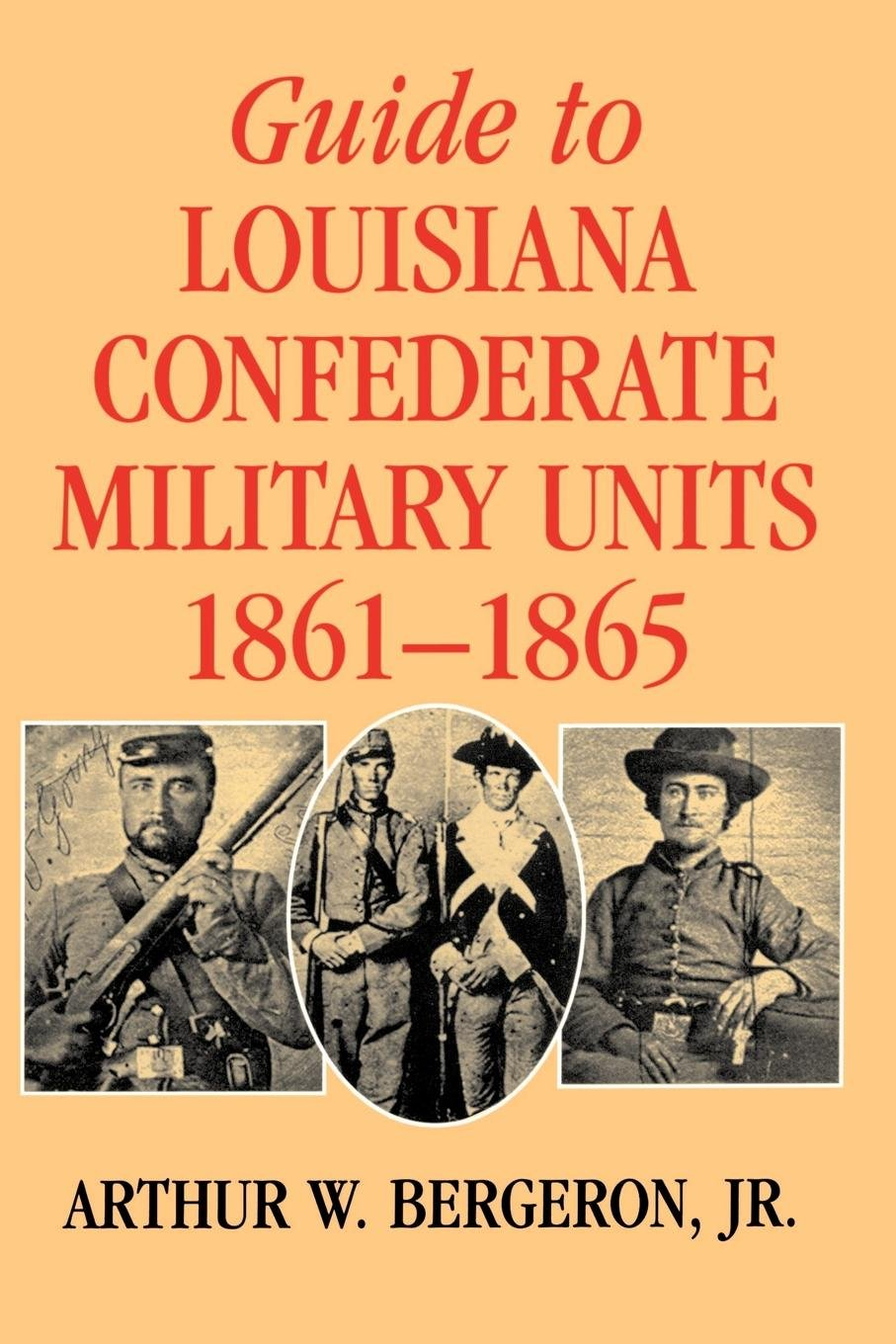 Guide to Louisiana Confederate Military Units
