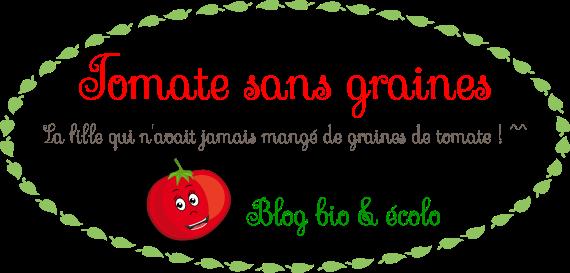 Tomate sans graines - Green lifestyle : cuisine, maison, bien-être, zéro déchet...