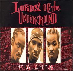 Lords Of The Underground – Faith (CDM) (1995) (320 kbps)