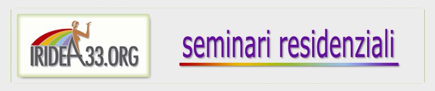 Iridea33 - Seminari residenziali
