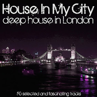 Download – CD House in My City – Deep House in London – 2013