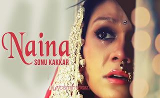 Naina by Sonu Kakkar