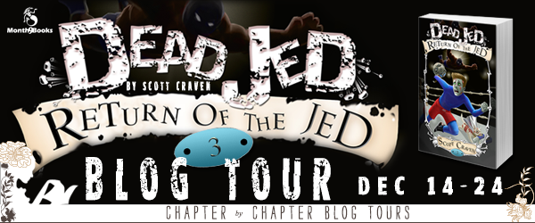 http://www.chapter-by-chapter.com/blog-tour-schedule-dead-jed-return-of-the-jed-by-scott-craven-presented-by-month9books/