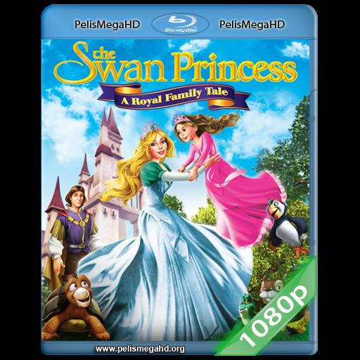 LA PRINCESA CISNE: EL CUENTO DE LA FAMILIA REAL (2014) FULL 1080P HD MKV ESPAÑOL LATINO