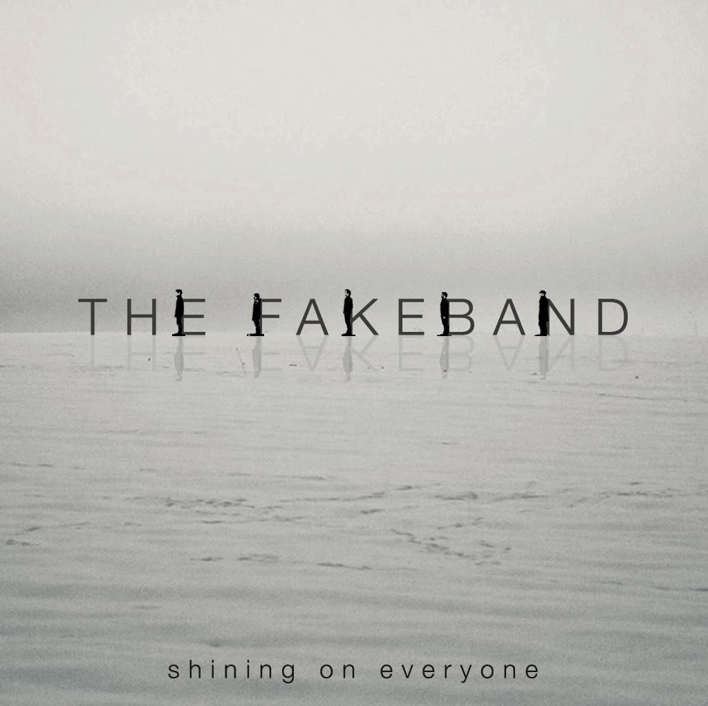 THE FAKEBAND - (2014) Shining on everyone