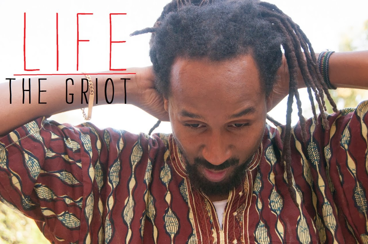 LIFE The Griot