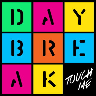 Daybreak (데이브레이크) - TOUCH ME