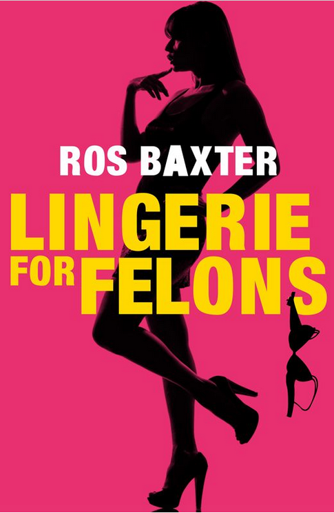 http://www.amazon.com/Lingerie-Felons-Ros-Baxter-ebook/dp/B00IAFNJVY/ref=sr_1_1?s=digital-text&ie=UTF8&qid=1392723585&sr=1-1&keywords=9780857991393