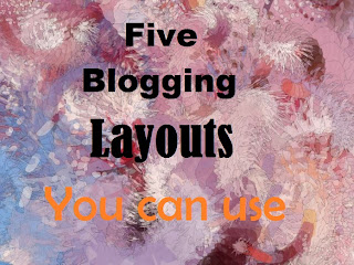 5 Blogging Layouts you can use Front