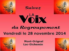 Le 28 novembre, suivez La Voix du Regroupement !