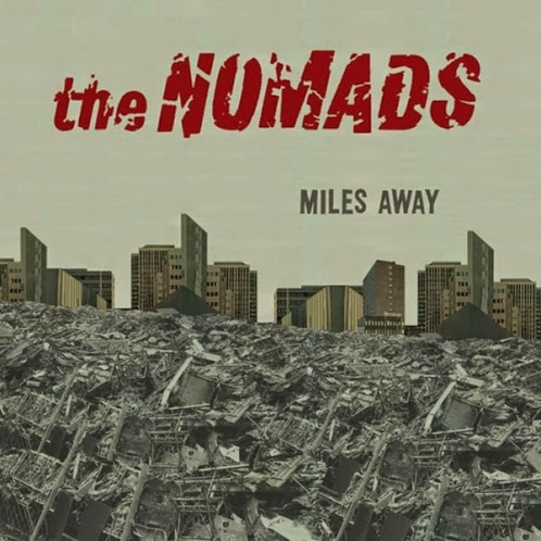 THE NOMADS - Miles away - single