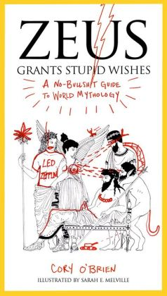 http://www.barnesandnoble.com/w/zeus-grants-stupid-wishes-cory-obrien/1111307222?ean=9780399160400