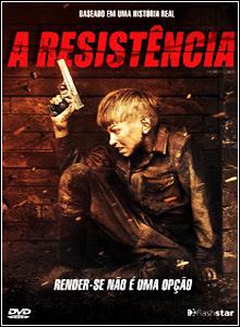 Download Filme A Resistência Dublado DVDRip 2012