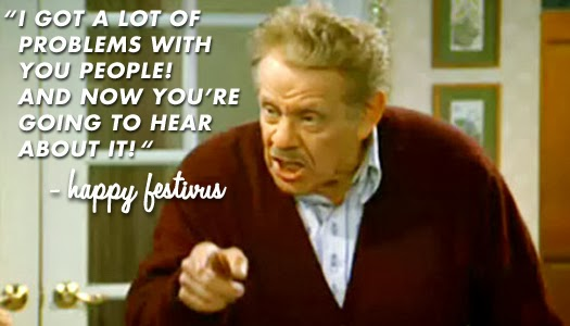 mr+costanza serindipity festivus for the rest of us!