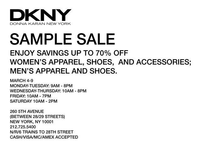 Smart and Sarcastic With Dashes of Insanity: DKNY Sample Sale
