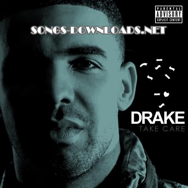Download drake take care songs