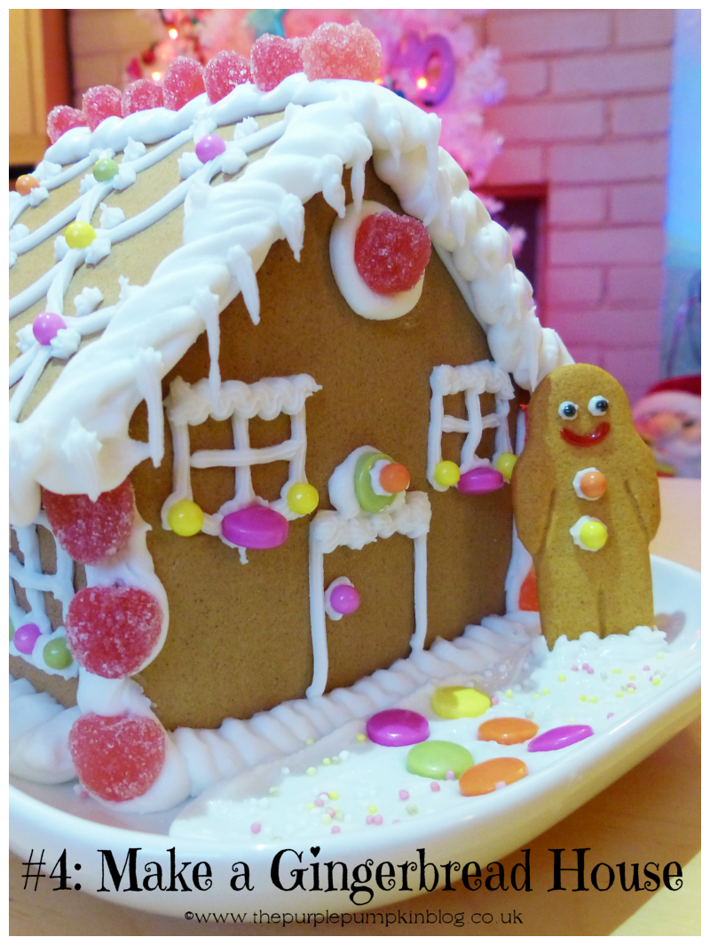 Things to do at Christmas - #4: Make A Gingerbread House