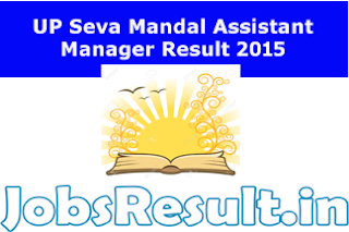 UP Seva Mandal Assistant Manager Result 2015
