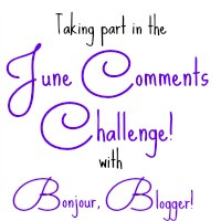 Bonjour Blogger June Comments Challenge