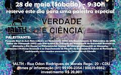"""Palestra com o dr. Fernando Raul (UFPE): """"Verdade e Ciência"""", no IALTH"""