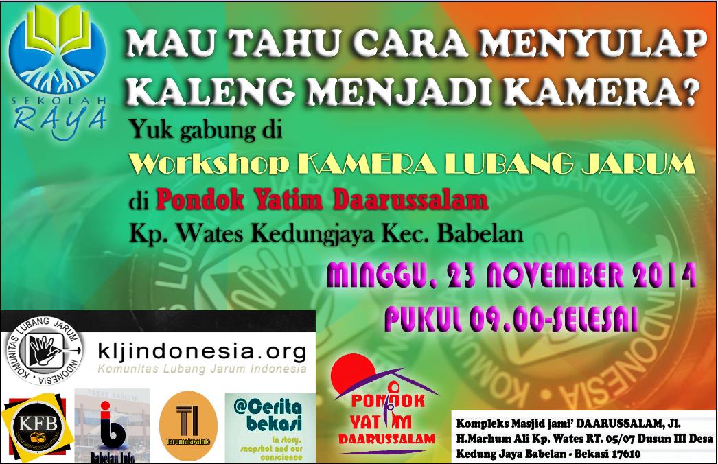 Workshop Kamera Lubang Jarum di Pondok Yatim Daarussalam Wates Kedungjaya Babelan.